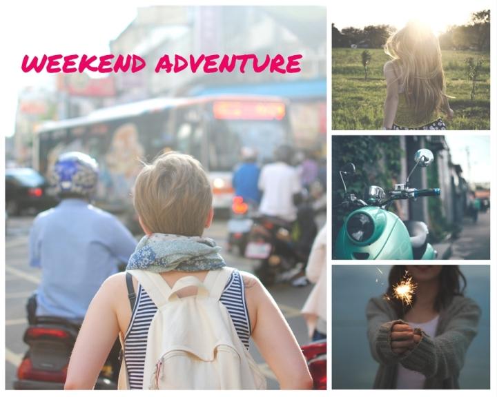 Weekend adventure
